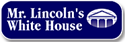Lincoln's whitehouse