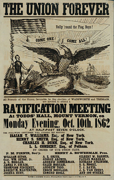 The Union Forever, Ratification Meeting for those favorable to the election of Wadsworth and Tremain